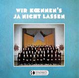 NAK-Männerchor Heidenheim/Brenz - Wir können's ja nicht lassen