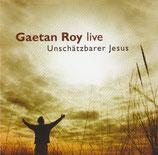 Gaetan Roy - Unschätzbarer Jesus