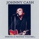 Johnny Cash - Heroes & Friends Volume 2