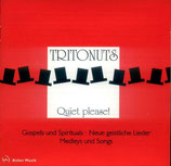 Tritonuts - Quiet please!