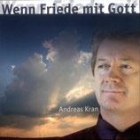 Andreas Kran - Wenn Friede mit Gott
