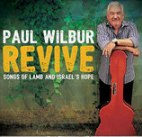 Paul Wilbur - Revive : Songs of LAMB and ISRAEL'S HOPE