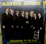 Blackwoods - Hallelujah To The King