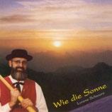 Lorenz Schwarz - Wie die Sonne