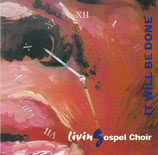 LivinGospel Choir - It Will Be Done