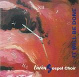 LivinGospel Choir - It Will Be Done