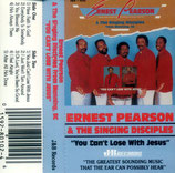 Ernest Pearson & The Singing Disciples - You Can't Lose With Jesus