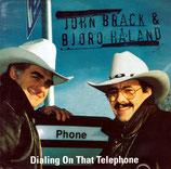 John Brack & Bjoro Haland - Dialing On That Telephone