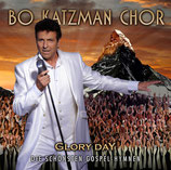 Bo Katzman Chor - Glory Day