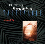 El Coro de Brooklyn Tabernacle - Solo A El