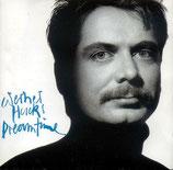 Werner Hucks - Dreamtime