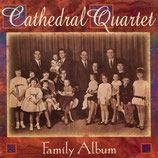 Cathedral Quartet - Family Album