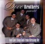 Dove Brothers - You can't stop God -