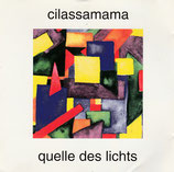 Cilassamama - Quelle des Lichts