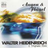 Walter Heidenreich & Stephanie Klein - Augen & Flügel