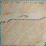 Janny - Think On These Things