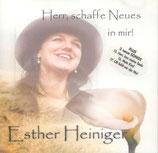 Esther Heiniger - Herr, schaffe Neues in mir