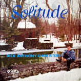 Dick Anthony Choristers - Solitude