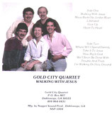 Gold City - Walking With Jesus