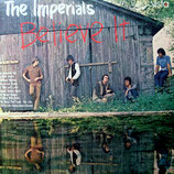 Imperials - Believe It