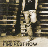 Michael Wespi - Find Rest Now