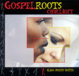 Chorlight - Gospel Roots