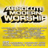 Absolute Modern Worship : 25 Modern Worship Hits From Today's Top Artists 2-CD