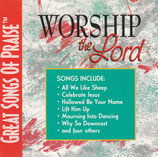 Great Songs of Praise : Worship The Lord (Don Harris, Don Moen, Michael Coleman : Prod.)