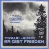 Männerchor Offdilln - Traue Jesu, Er gibt Frieden