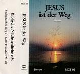 Jesus ist der Weg (Biblische Nächstenliebe e.V. Frankfurt)