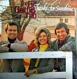 Bill Gaither Trio - Thanks For Sunshine