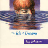 Jeff Johnson - The Isle Of Dreams