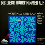 Wolfgang Blissenbach - Die Liebe höret nimmer auf