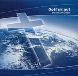 Die Wegweiser - Gott ist gut