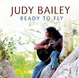 Judy Bailey - Ready To Fly