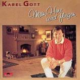 Karel Gott - Mein Herz wird fliegen