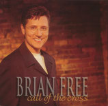 Brian Free - Call of The Cross -