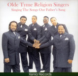 Olde Tyme Religion Singers - Singing The Songs Our Father's Sang