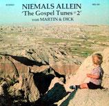 Martin & Dick Wiebe - Niemals allein