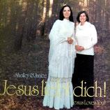 Shelley & Janice - Jesus liebt dich!