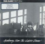 Paul Clark - Awakening From The Western Dream