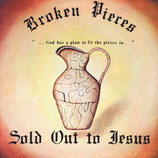 SOLD OUT FOR JESUS - Broken Pieces