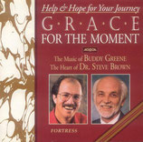Buddy Greene & Dr.Steve Brown - Grace For The Moment