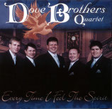 Dove Brothers - Every Time I Feel The Spirit -