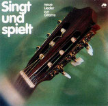 Singt und spielt - neue Lieder zur Gitarre