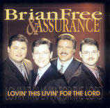 Assurance - Lovin' This Livin' For The Lord -