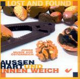 Lost And Found - Aussen hart und innen weich