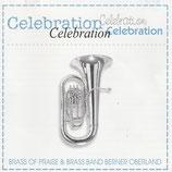 Brass Of Praise & Brass Band Berner Oberland - Celebration