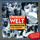 Bis ans Ende der Welt - Lesea Global - Feed the Hungry (gerth)