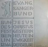 Evangelischer Sängerbund - Jesus Christus gestern heute in Ewigkeit derselbe